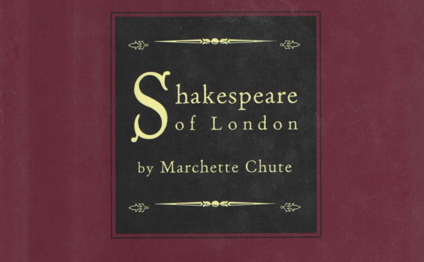 "Favorite Books About Shakespeare: ""Shakespeare of London"""